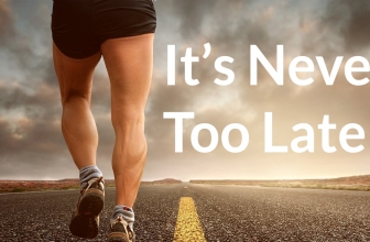 It's Never Too Late To Start To Exercise